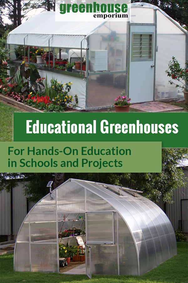 Two large greenhouses with the text: Educational Greenhouse - For Hands-On Education in schools and projects
