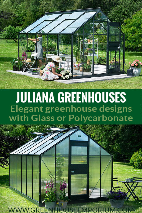 Two greenhouses from Juliana. One has glass walls and the other Polycarbonate and the text in the middle: Juliana Greenhouses elegant design with glass or Polycarbonate