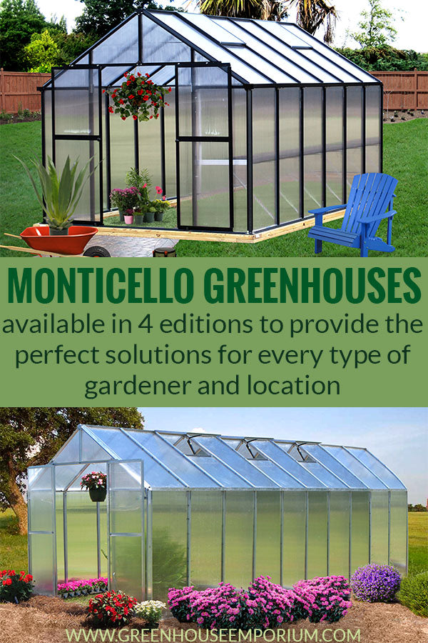 Two A-shaped Monticello greenhouse kits with a black and aluminum frame with the text in middle saying: Monticello Greenhouses - available in 4 editions to provide the perfect solutions for every type of gardener and location