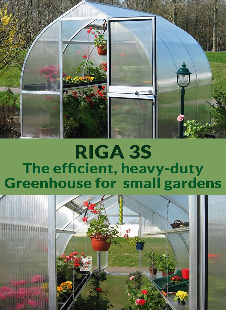 Riga 3s exterior view with open door and interior view below with plants inside. The middle text says Riga 3s The efficient heavy-duty Greenhouse for small gardens.