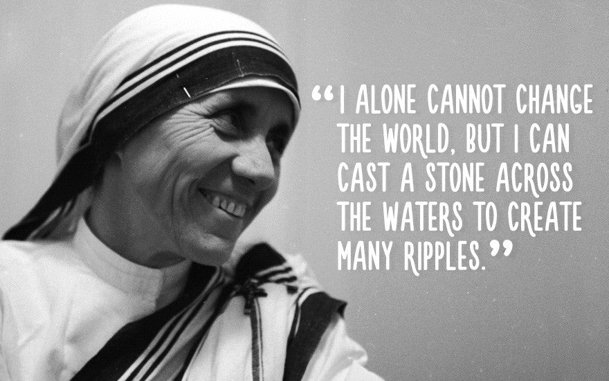 Mother Teresa. The Quotes