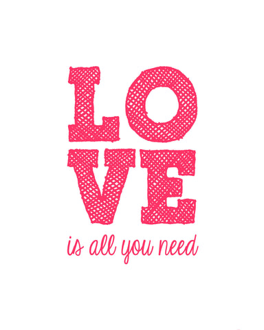 Valentine's Day Gift - Love is all you need - Posters