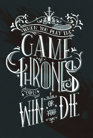 Art From Game of Thrones - You Win or You Die