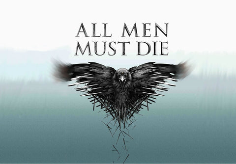 All Men Must Die - Three Eyed Raven - Art From Game Of Thrones