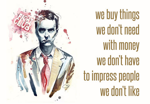 Art - Fight Club Quote - Hollywood Collection by Joel Jerry
