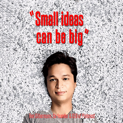 Ben Silbermann - Pinterest Co-Founder - Small Ideas Can Be Big - Canvas Prints
