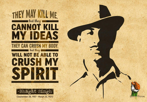 Bhagat Singh - They Cannot Kill My Ideas - Motivational Quote - Indian Nationalism Inspirational Poster by Roseann Jahns