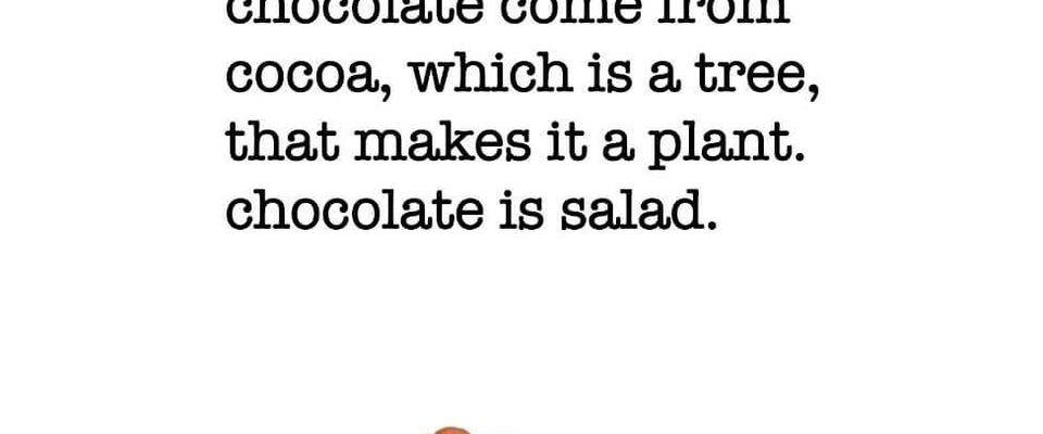 Chocolate Is Salad by Tallenge Store | Buy Posters, Frames, Canvas  & Digital Art Prints