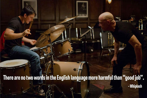 Classic Movie Quote Poster - Whiplash - Tallenge Hollywood Poster Collection by Brooke