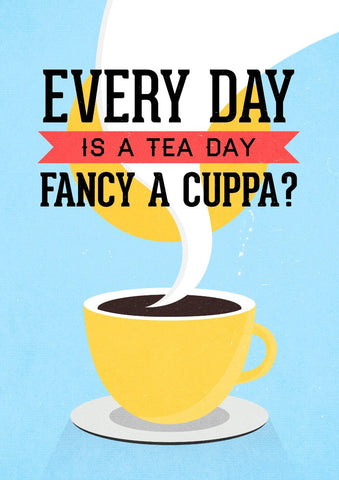 Everyday Is A Tea Day by Tallenge Store
