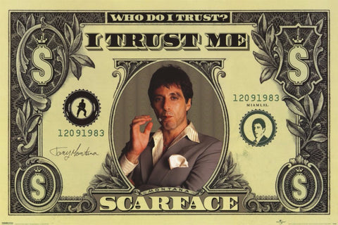 Graphic Art Poster - Scarface - I Trust Me - Hollywood Collection