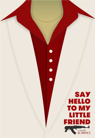 Graphic Art Poster - Scarface - Say Hello To My Little Friend - Hollywood Collection