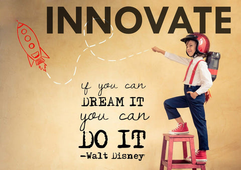 INNOVATE - If You Can Dream It You Can Do It - Walt Disney Inspirational Quote - Tallenge Motivational Posters Collection