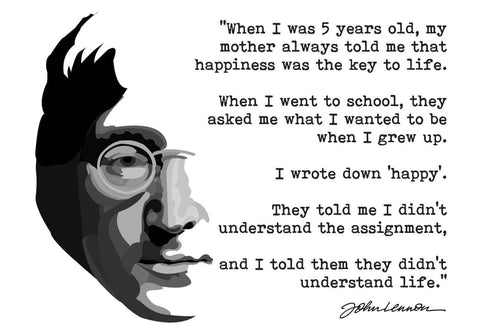 John Lennon - I told them they did not understand life - Motivational Happy Quote - Beatles Music Poster - Posters by Kaiden Thompson