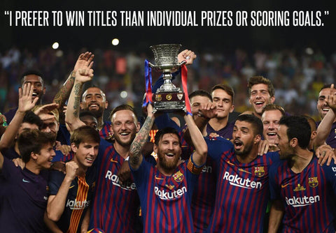 Lionel Messi - Inspirational Quote - I Prefer To Win Titles Than Individual Prizes Or Scoring Goals - Barca Legend Of Football Poster by Rajesh