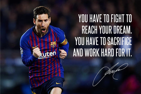 Lionel Messi - Dream - Inspirational Sports Quote - Legend Of Football Poster by Kimberli Verdun