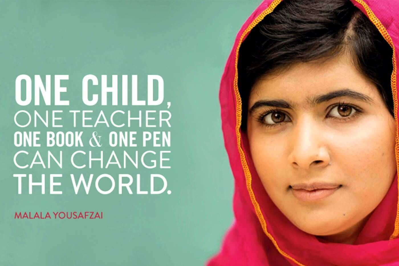 Motivational Poster Art - Malala Yousafzai Quote - One Child One Teacher  One Book One Pen Can Change The World - Framed Prints by Roseann Jahns |  Buy Posters, Frames, Canvas &