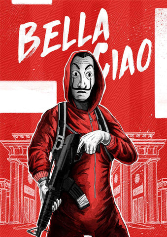 Money Heist - Bella Ciao - La Casa De Papel -  Netflix TV Show Poster Fan Art by Tallenge Store