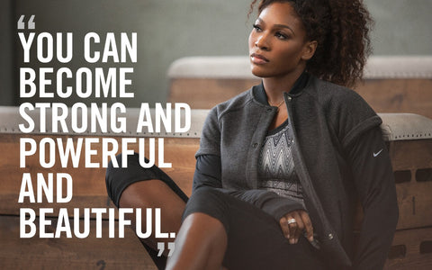 Spirit Of Sports - Motivation - You Can Become Strong And Powerful And Beautiful -  Serena Williams