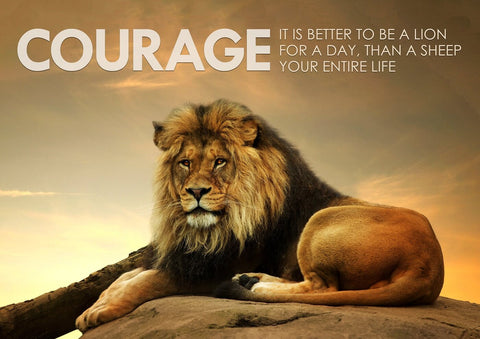 Motivational Quote: COURAGE by Sherly David
