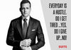Motivational Poster - Art from SUITS - Everyday Is A Hustle - Harvey Specter Inspirational Quote - Large Art Prints