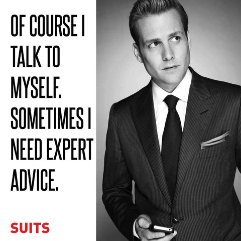 SUITS - Of Course I Talk To Myself - Harvey Specter Inspirational Quote