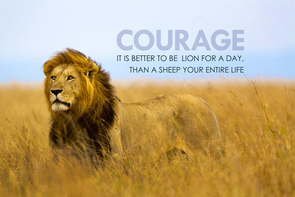 Motivational Quote: COURAGE - Art Prints