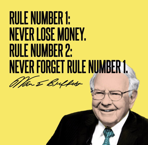 Artwork of Motivational Quote - Warren Buffet - Rule Number 1: Never Lose Money, Rule Number:2 Never Forget Rule Number 1 by Roseann Jahns