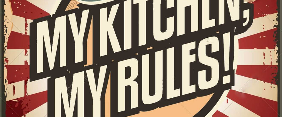 My Kitchen My Rules by Tallenge Store | Buy Posters, Frames, Canvas  & Digital Art Prints