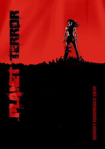 Planet Terror - Grindhouse - Graphic Art Poster - Robert Rodriguez Hollywood Movie Poster