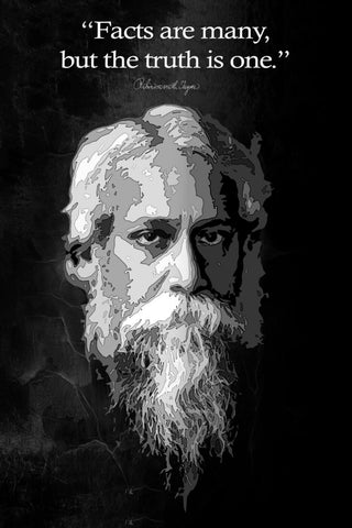 Rabindranath Tagore Motivational Quote - Facts Are Many But The Truth Is One