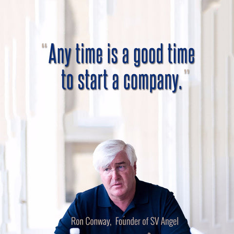 Ron Conway - SV Angel Founder - Any Time Is A Good Time To Start A Company - Art Prints