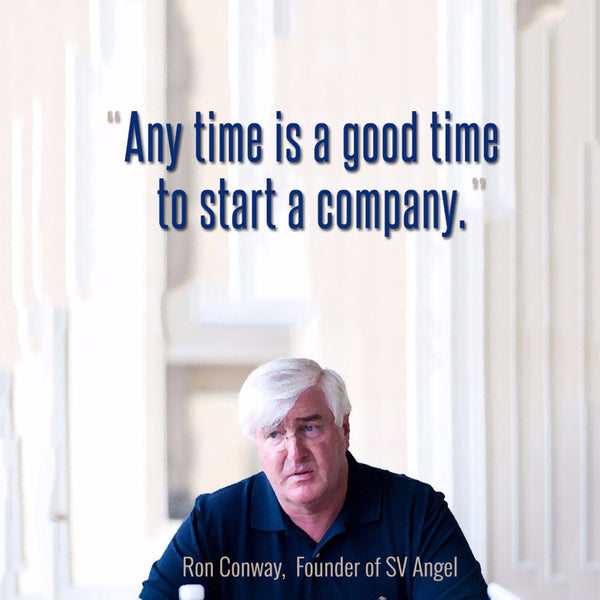 Ron Conway - SV Angel Founder - Any Time Is A Good Time To Start A Company - Framed Prints