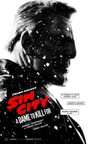 Sin City A Dame to Kill For - Mickey Rourke - Robert Rodriguez Hollywood Movie Poster