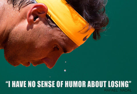 Spirit Of Sports - Motivational Quote - Rafael Nadal - Legend Of Tennis