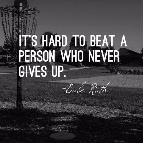 Spirit Of Sports - Motivational Quote - Never Give Up - Babe Ruth