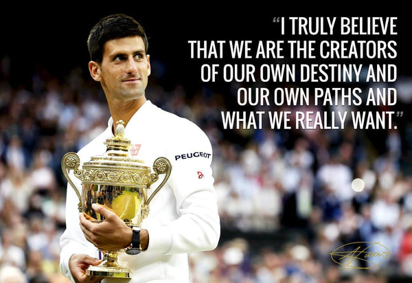 Spirit Of Sports - Motivational Quote - We Are The Creators Of Our Own Destiny - Novak Djokovic - Legend Of Tennis - Framed Prints
