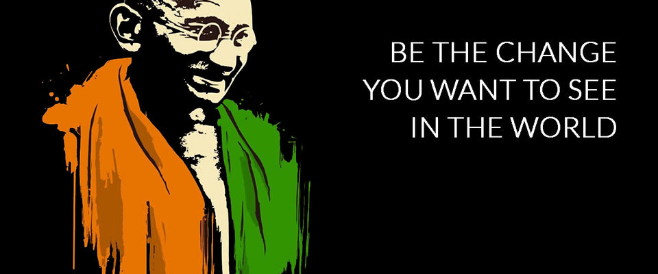 Mahatma Gandhi Quotes - Be The Change You Want To See In The World by Sina Irani | Buy Posters, Frames, Canvas  & Digital Art Prints