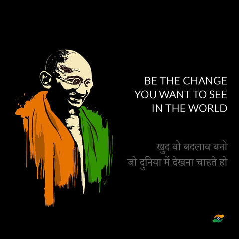 Mahatma Gandhi Quotes In Hindi - Be The Change You Want To See In The World by Sina Irani