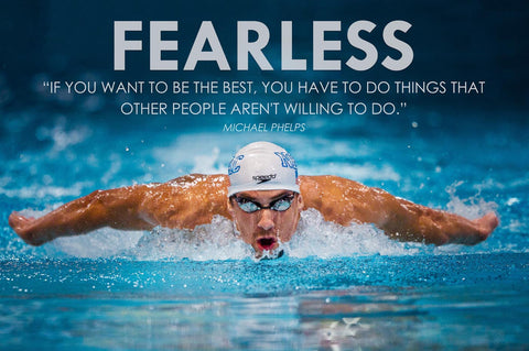 Motivational Poster - FEARLESS - MIchael Phelps - Inspirational Quote by Sherly David
