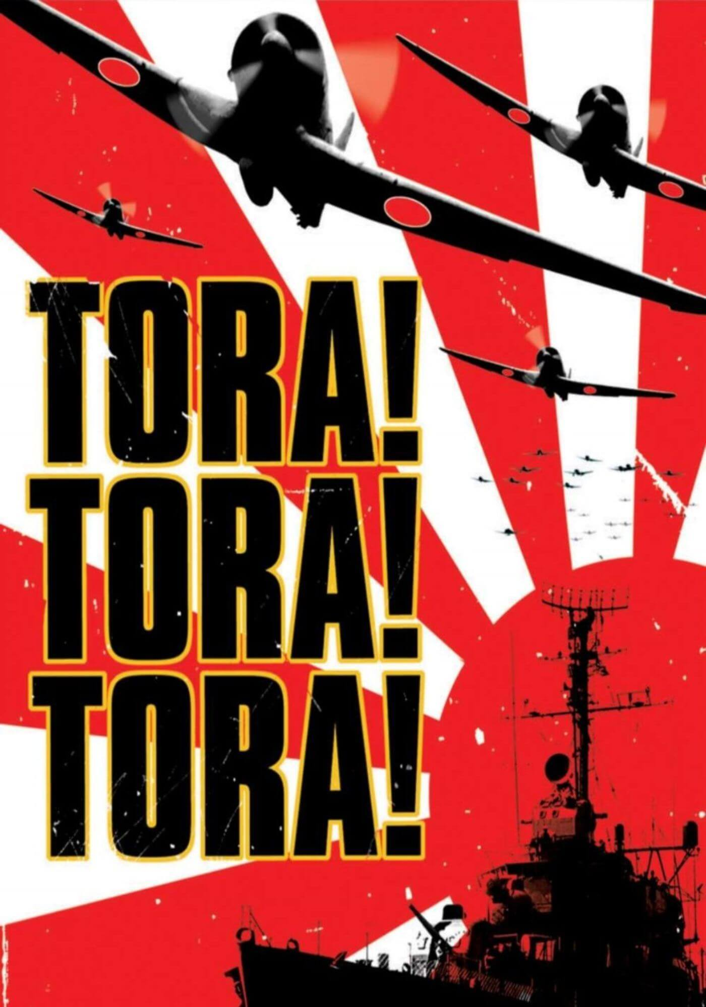 Tora Tora Tora - Hollywood Cult War Classics Graphic Movie Poster - Posters