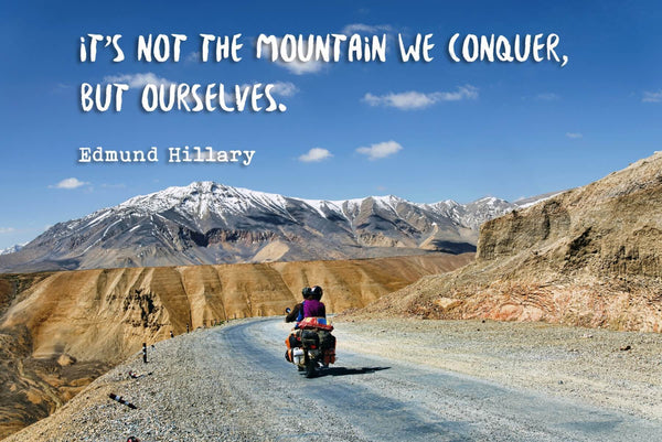 Wanderlust - Inspirational Quote - Its Not The Mountain We Conquer But Ourselves - Edmund Hillary - Art Prints