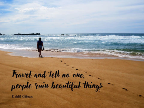 Wanderlust - Inspirational Quote - Travel And Tell No One - Khalil Gibran - Life Size Posters