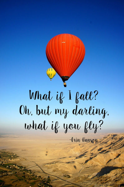 Wanderlust - Inspirational Quote - What If You Fly - Hot Air Ballooning in Egypt - Art Prints