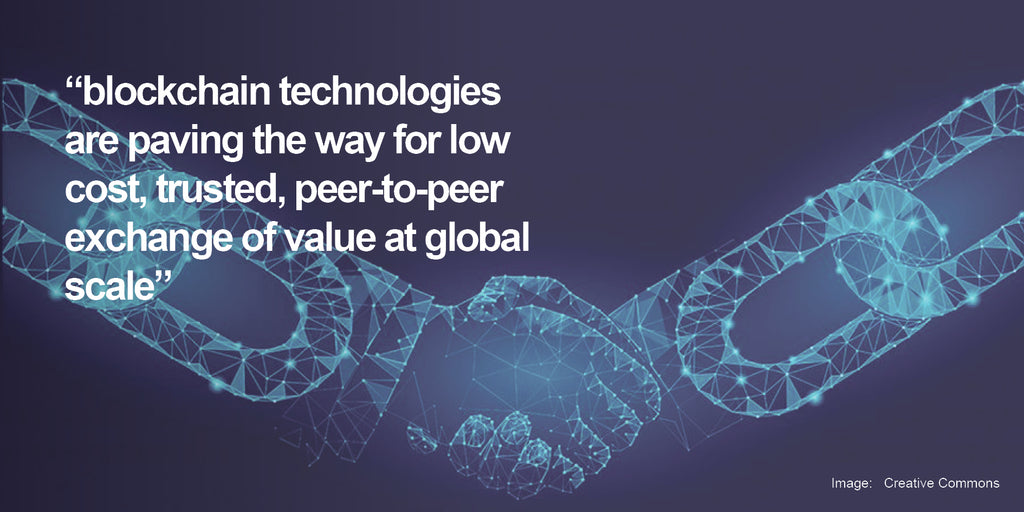 Blockchain - Trust, Transparency & Shared Value in Global Networks