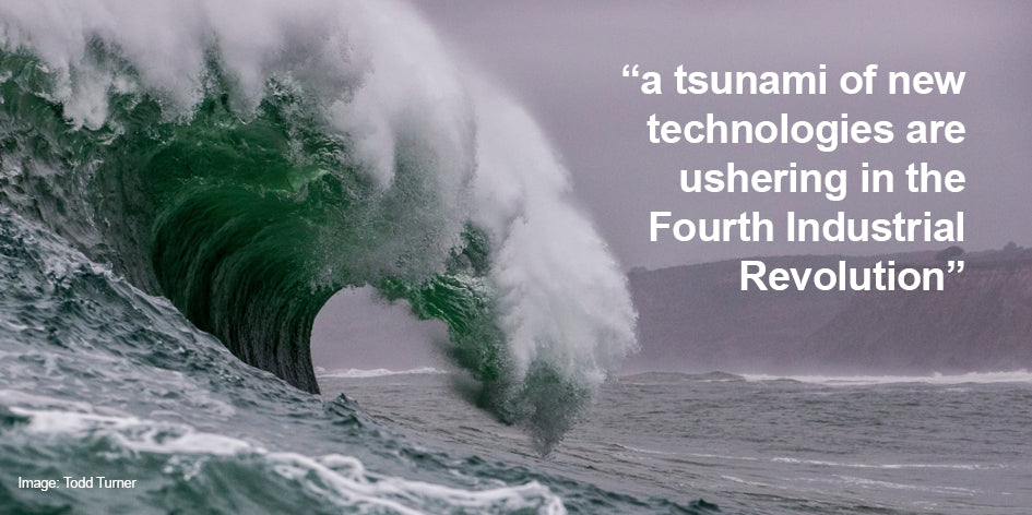 A tsunami of new technologies are ushering in the Fourth Industrial Revolution