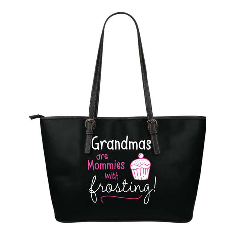Grandmas Are Mommies With Frosting Tote