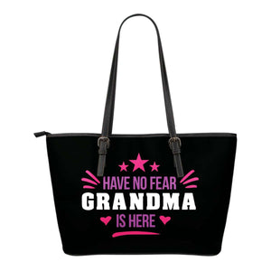 Have No Fear Grandma Is Here Tote