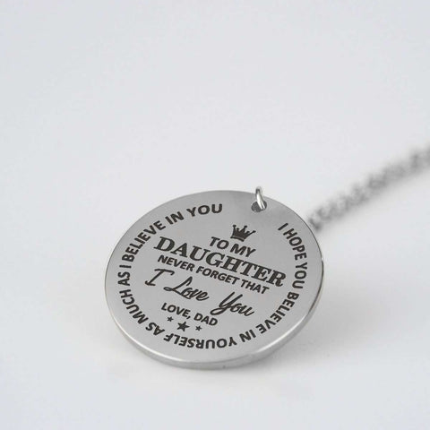 Image of To My Daughter Never Forget That I Love You Love Dad Necklace