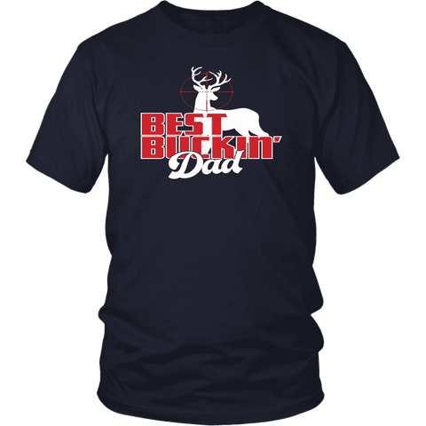 Best Buckin Dad T Shirt